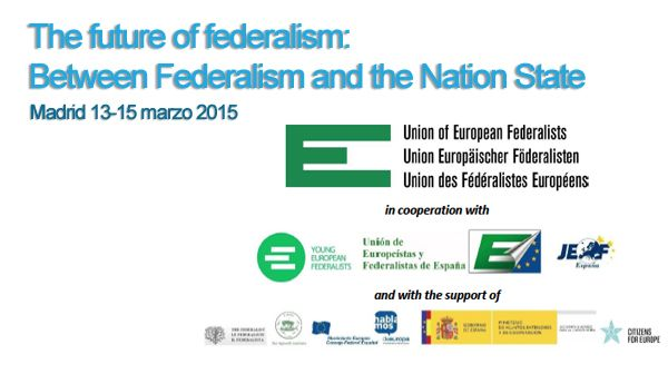 The future of federalism: Between Federalism and the Nation State