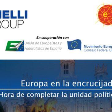 Europa en la encrucijada: Hora de completar la unidad política europea