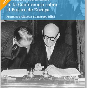 Libro El debate ciudadano en la Conferencia sobre el futuro de Europa a los 70 años de la Declaración Schuman