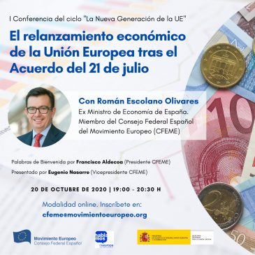 I Conferencia del Ciclo La nueva Generación de la UE «El relanzamiento económico de la Unión Europea tras el Acuerdo del 21 de julio»