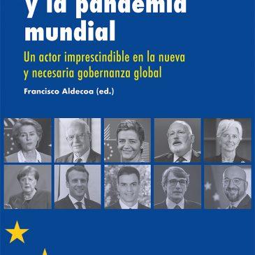 La Unión  Europea y la pandemia mundial, Un actor imprescindible en la nueva y necesaria gobernanza global