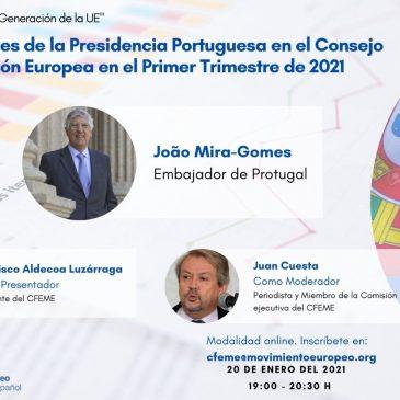 VIII Conferencia Telemática: La «Nueva Generación de la Unión Europea»: Las prioridades de la Presidencia Portuguesa en el Consejo de la Unión Europea en el Primer Trimestre de 2021